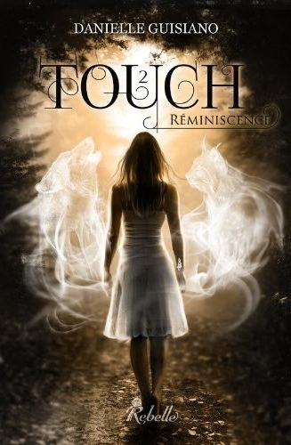 GUISIANO Danielle - TOUCH - Tome 2 : Réminiscence  Touch_11
