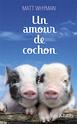 [Whyman, Matt] Un amour de cochon 97827011