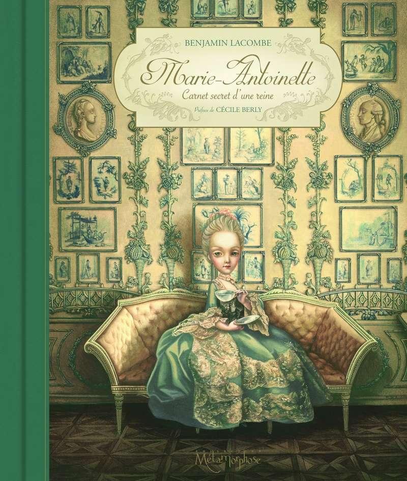 LACOMBE Benjamin - Marie-Antoinette, carnet secret d'une reine Ma10