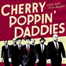 CHERRY POPPIN DADDIES Downlo94