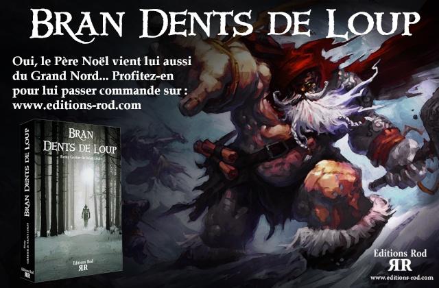 Bran Dents De Loup [Editions Rod] Bran_p10
