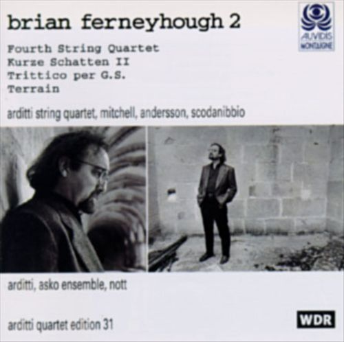 Brian ferneyhough  /Four string quartet : Arditti quartet R-298910