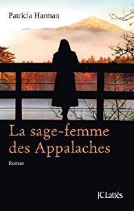 [Editions Charleston] La sage femme des Appalaches de Patricia Harman 41tyzm10