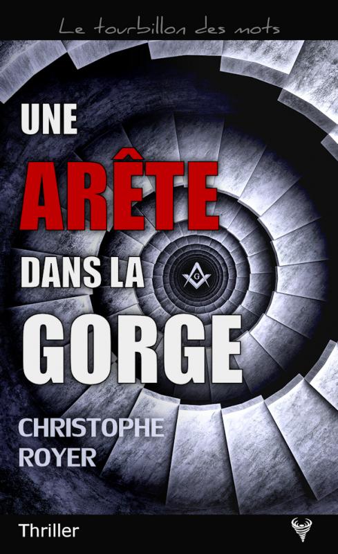 [Editions Taurnada] Une arête dans la gorge de Christophe Royer Couv1510