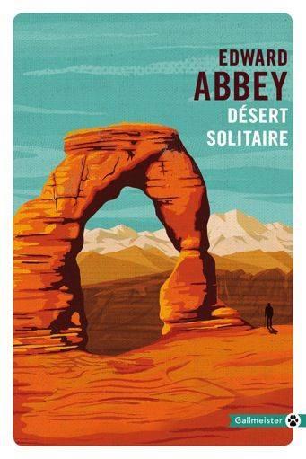 [Editions Gallmeister Totem] Désert solitaire de Edward Abbey Couv3510