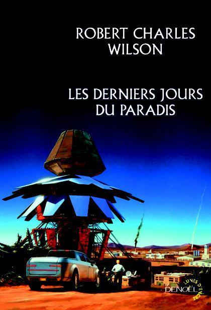 [Wilson, Robert Charles] Les derniers jours du paradis Cvt_le10