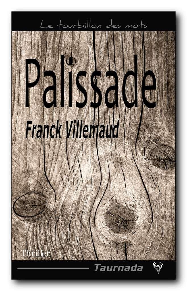[Villemaud, Franck] Palissade Image-11