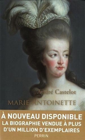 André Castelot : Marie-Antoinette 97822610