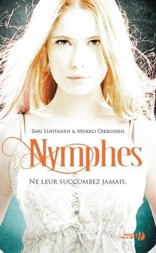 Sari LUTHANEN & Miikko OIKKONEN - Nymphes - Ne leur succombez jamais 51i2i011