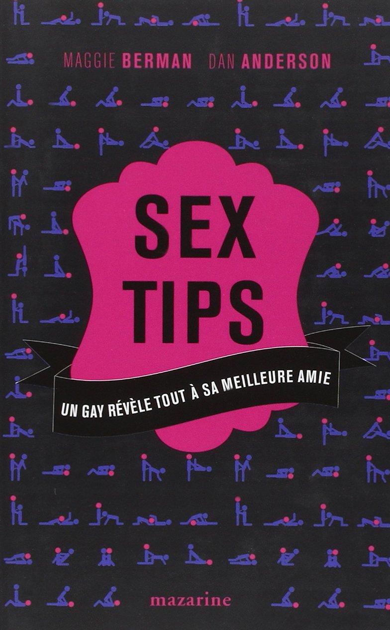 BERMAN Maggie & ANDERSON Dan - SEX TIPS Un gay révèle tout à sa meilleure amie 71bp2p10