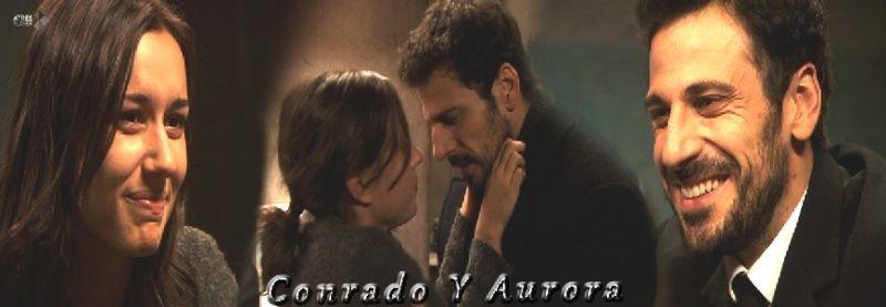 ¿Donde sera la primera vez de Aurora con Conrado? Subira10