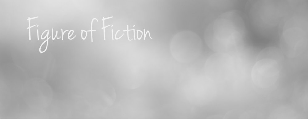 Figures of Fiction