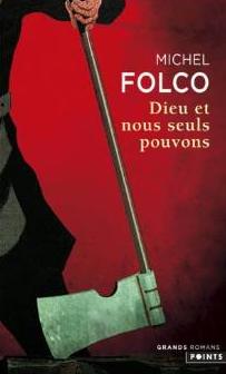 FOLCO Michel - Dieu et nous seuls pouvons Folco110
