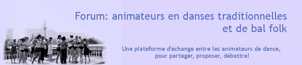 Forum : animateurs en danse trad et folk