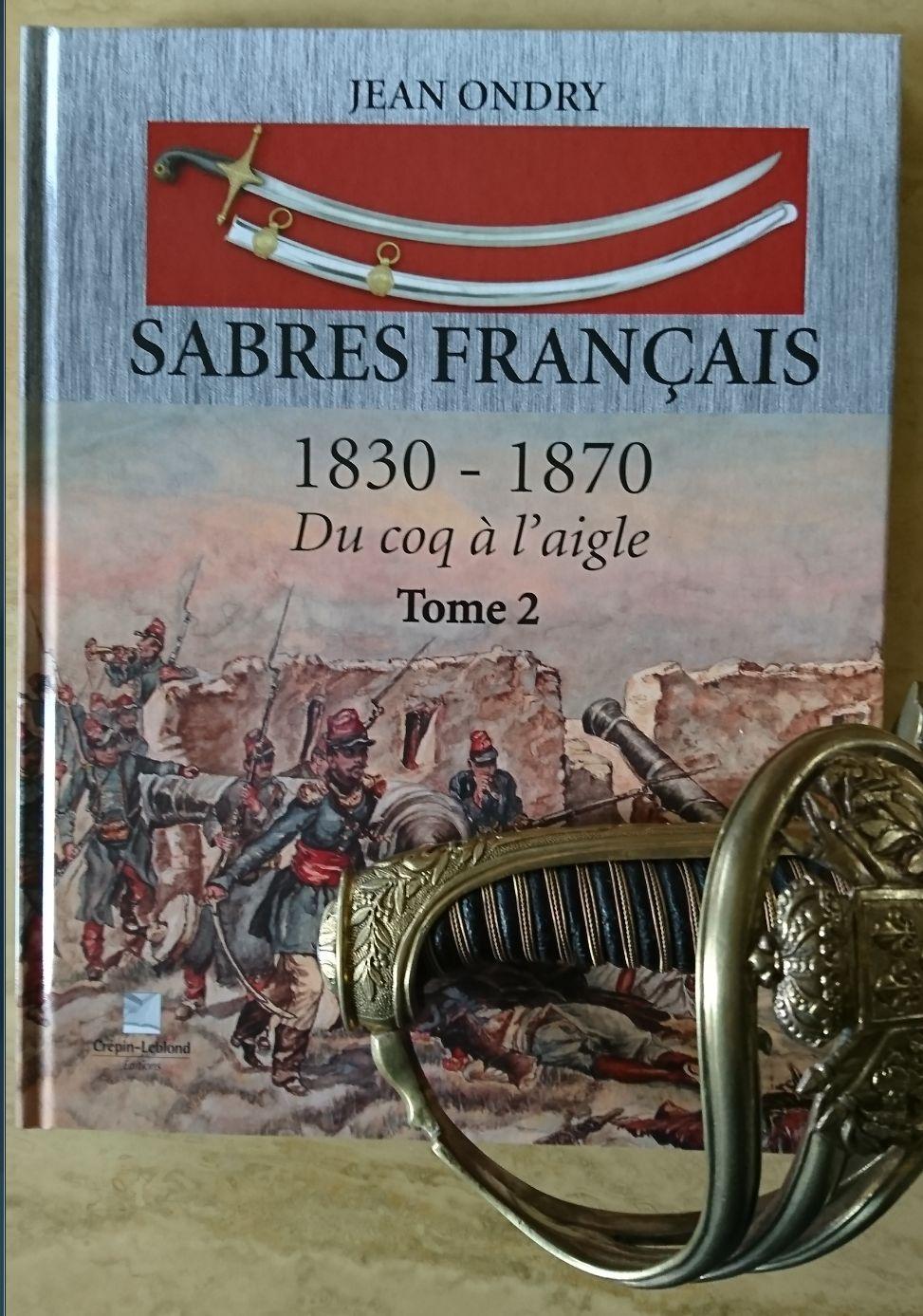 LIVRE T2 SABRES FRANCAIS 1830-1870 - Page 3 Ondry_10