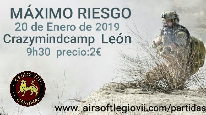 MÁXIMO RIESGO 20 DE ENERO 2019 Crazymindcamp León 20190111