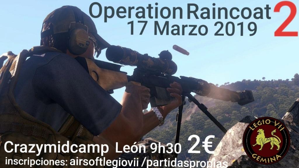 OPERATION RAINCOAT 2 día 17 Marzo 2019 Crazymidcamp  20190311
