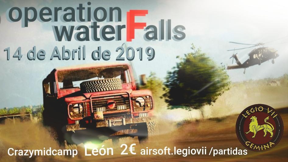 Operation waterFalls 14 de Abril de 2019 Crazymidcamp Leon 20190410
