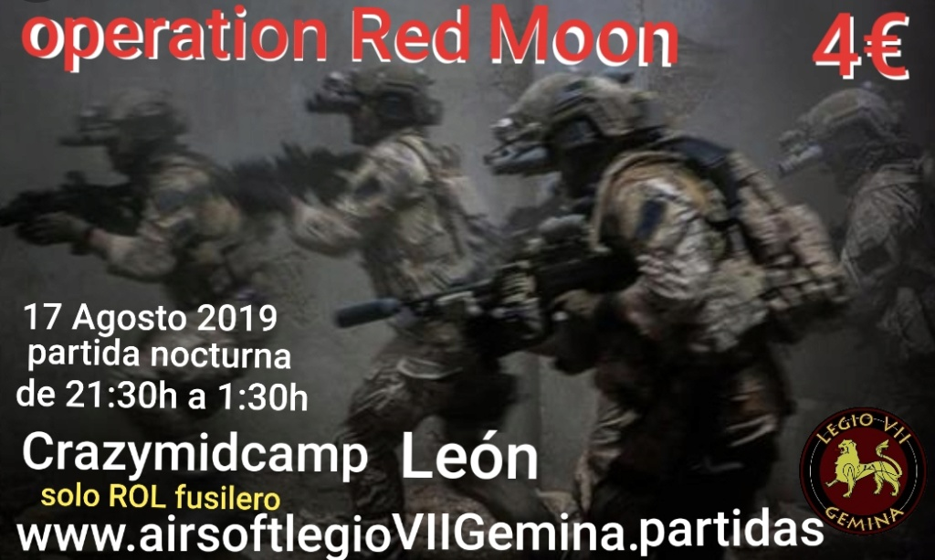 Opertaion Red Moon 17 AGOSTO 2019 CRAZYMIDCAMP  ( NOCTURNA) 20190810