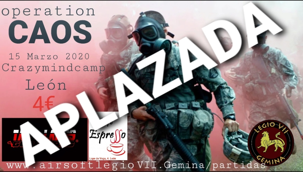 ¡¡¡¡¡APLAZADA!!!!! Operation  CAOS, 15 MARZO 2020 20200311