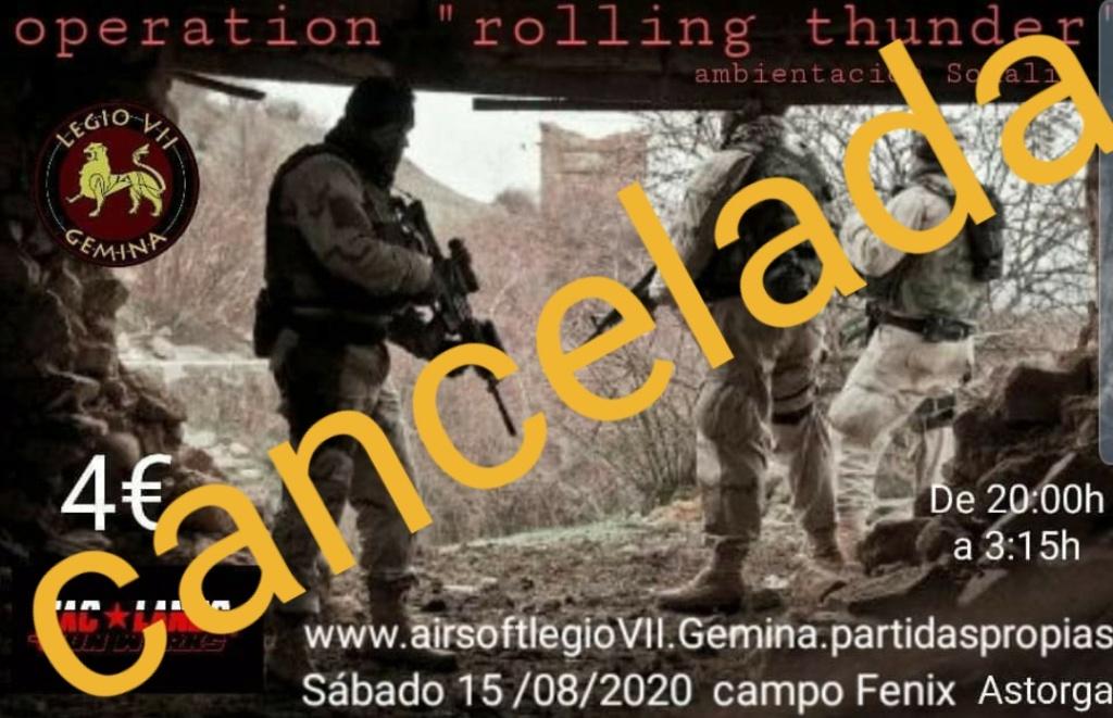 """CANCELADA Operation """"rolling thunder"""" sábado 15/08/2020 de 20:00h a 02:00h 20200813"""