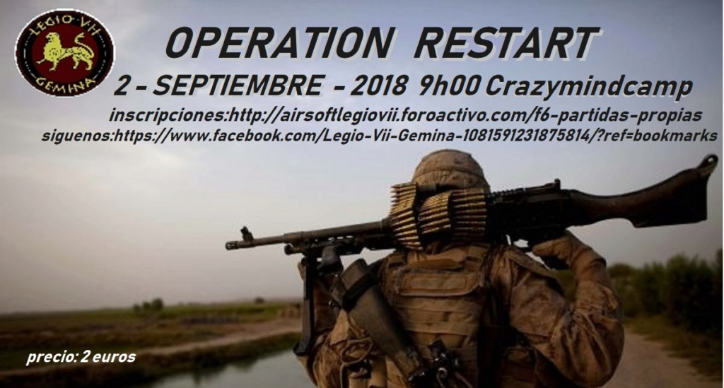 OPERATION RESTART 2 SEPTIEMBRE 2018 9H00 CRAZYMINDCAMP Op_res10