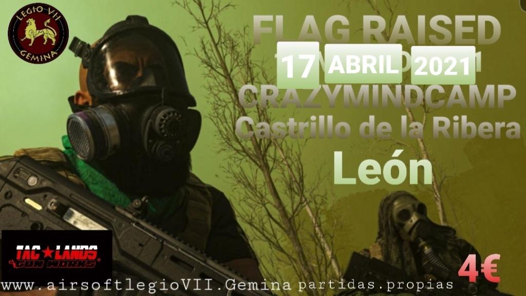 OPERATION FLAG RAISED 17 de ABRIL de 2021 Crazymidcamp León  Smarts18