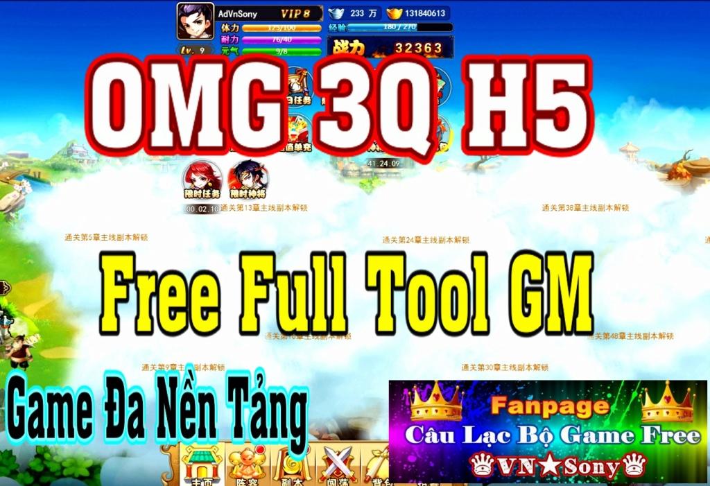 [H5-Game Lậu] OMG 3Q H5 - Free Full Tool GM Rv22
