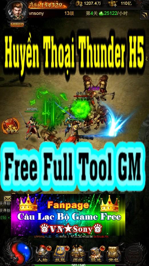 [H5-Game] Huyền Thoại Thunder - Free Full Tool GM Rv612