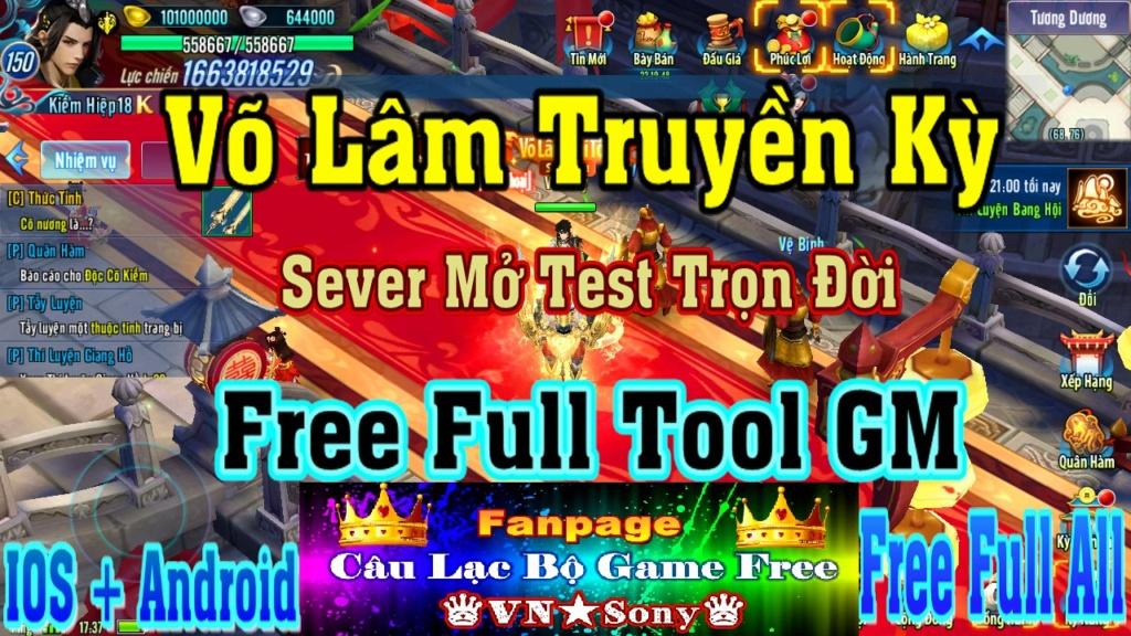 [MobileGame] Võ Lâm Truyền Kỳ VH - Free Full Tool GM - Mở Test Tool GM Trọn Đời Rv912