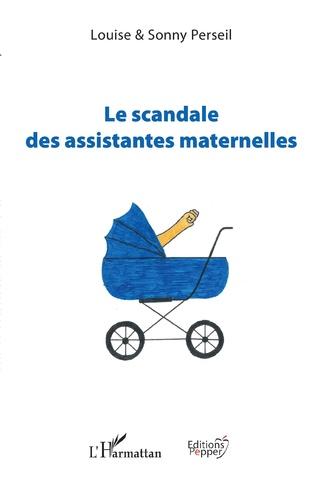 LE SCANDALE DES ASSISTANTES MATERNELLES Louise et  Sonny PERSEIL Livre_10
