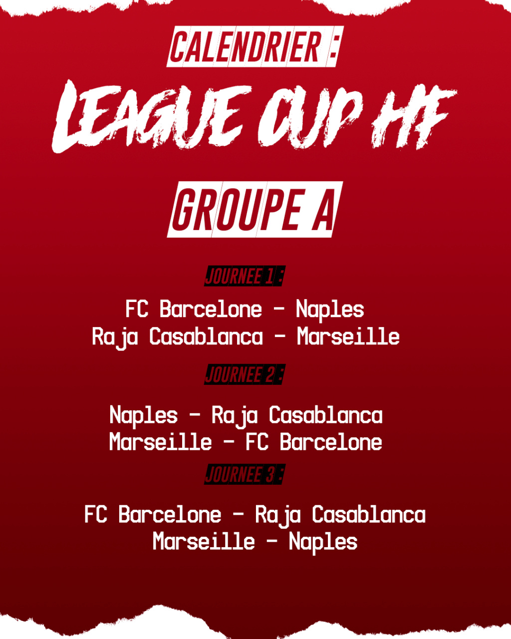 Calendrier League Cup HF : Groupe A Groupe13
