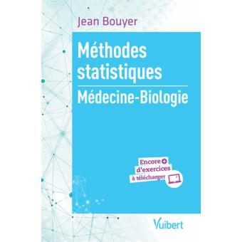 Request :  Méthodes statistiques Médecine - Biologie Jean Bouyer Juin 2017 | 400 pages  ISBN : 978-2-311-66007-4 Method10