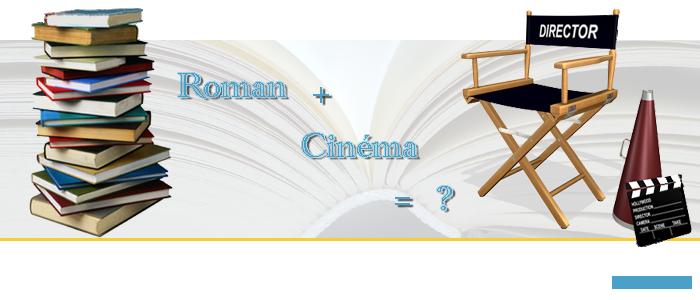 Roman+Cinéma=?