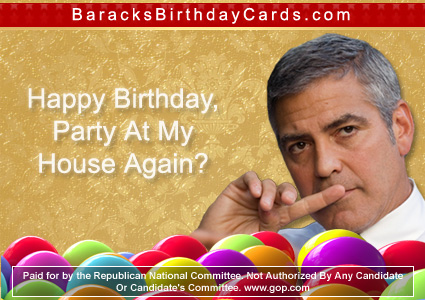 Republican birthday cards for Barack Obama - George Clooney's on one! Obama_10