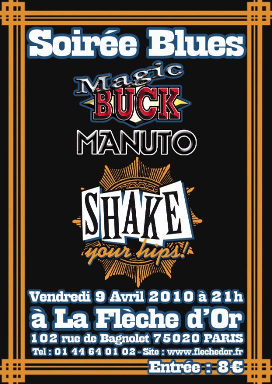 Magic Buck + Manuto + Shake Your Hips 9/4/2010 à Paris Aff_a310
