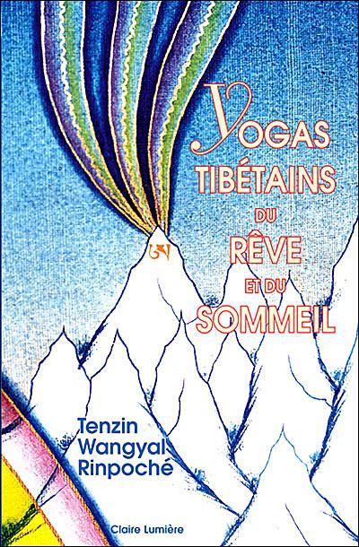 Enseignement Bön - LES TROIS SORTES DE RÊVES 97829010