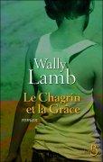 [Lamb, Wally] Le Chagrin et la grâce 97827110