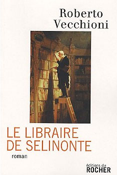 [Vecchioni, Roberto] Le libraire de Sélinonte 20070510