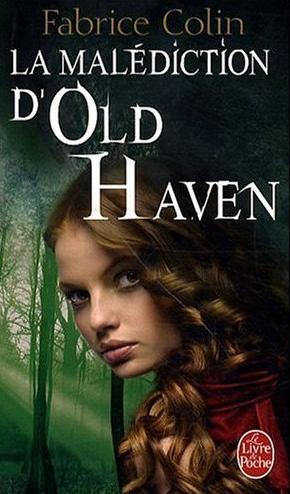 [Colin, Fabrice] La malédiction d'Old Haven La_mal10