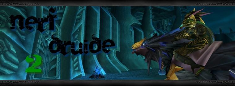 Nerf Druide v2.0