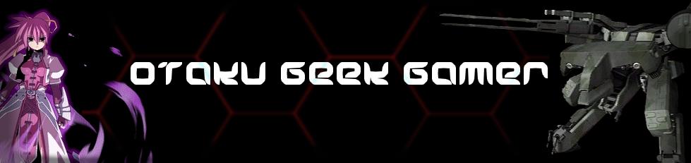Otaku Geek Gamer