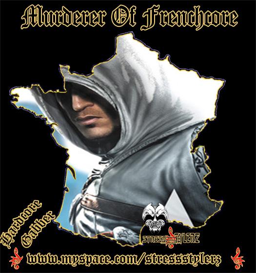 """""""Murderer of Frenchcore"""" By StressStylerz PSKT Murder17"""