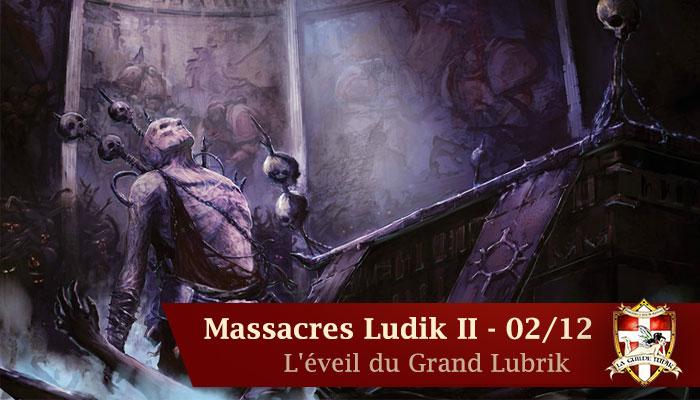 Les Massacres Ludik 2 : L'éveil du Grand Lubrik Bannie15