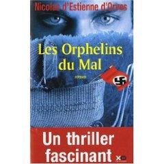 [Estienne d'Orves, Nicolas (de)] Les orphelins du mal 511obh10