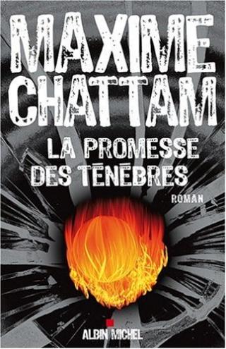 [Chattam, Maxime] La promesse des Ténèbres 512xxn10