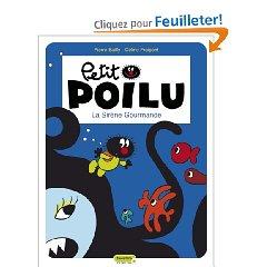 [Bailly, Pierre] Petit Poilu - Tome 1: La sirène gourmande  519wz510