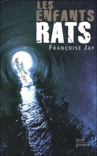 [Jay, françoise] Les Enfants rats 97822510