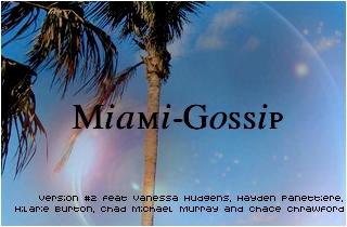 ● Welcome in Miami-Gossip Entete10
