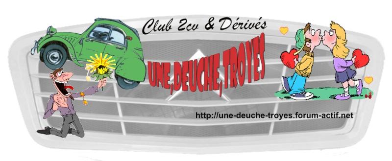 Forum du club Une, Deuche, Troyes
